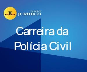 Carreira da Polícia Civil
