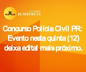 Concurso Polícia Civil PR: Evento nesta quinta (12) deixa edital mais próximo